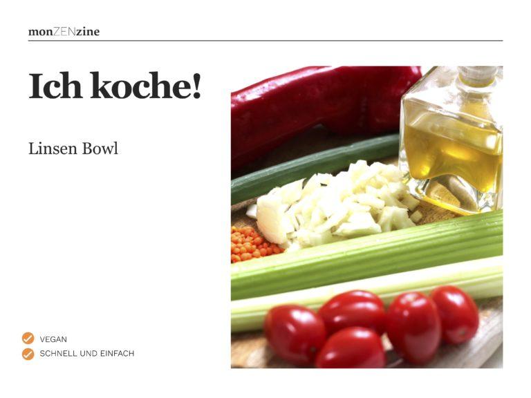 Rezept Linsen-Bowl